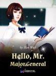 Hello, Mr. Major General
