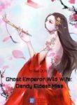 ghost-emperor-wild-wife-dandy-eldest-miss-193×278