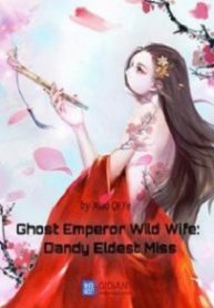 ghost-emperor-wild-wife-dandy-eldest-miss-193×278