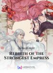 Rebirth of the Strongest Empress
