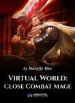 Virtual World Close Combat Mage