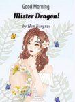 Good Morning, Mister Dragon!