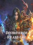 Destroyer of Ice and Fire