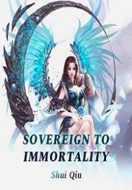 Sovereign to Immortality