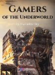 Gamers of the Underworld