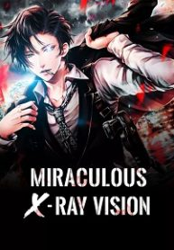 Miraculous X-Ray Vision