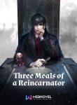 Three Meals of a Reincarnator