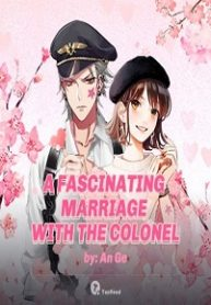 A Fascinating Marriage with the Colonel