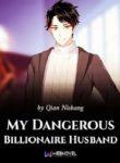 My Dangerous Billionaire Husband