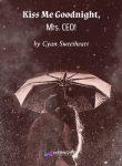 Kiss Me Goodnight, Mrs. CEO! Novel