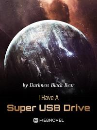 I Have A Super USB Drive
