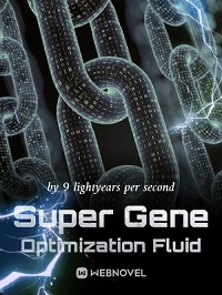 Super Gene Optimization Fluid