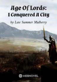 Age Of Lords I Conquered A City