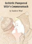 Rebirth Pampered Wife's Counterattack