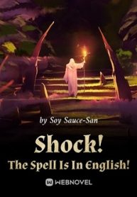 Shock! The Spell Is In English!