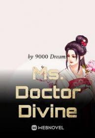 Ms. Doctor Divine