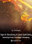 Sign In Becoming A Great Spell Deity Starting From The Magic Academy