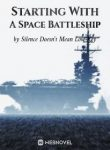 Starting With A Space Battleship
