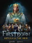 Firstborn Return of the heir