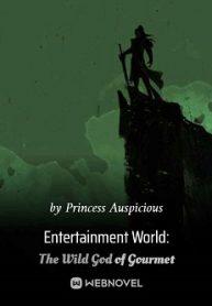 Entertainment World The Wild God of Gourmet