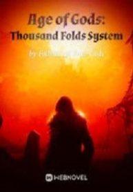 Age of Gods Thousand Folds